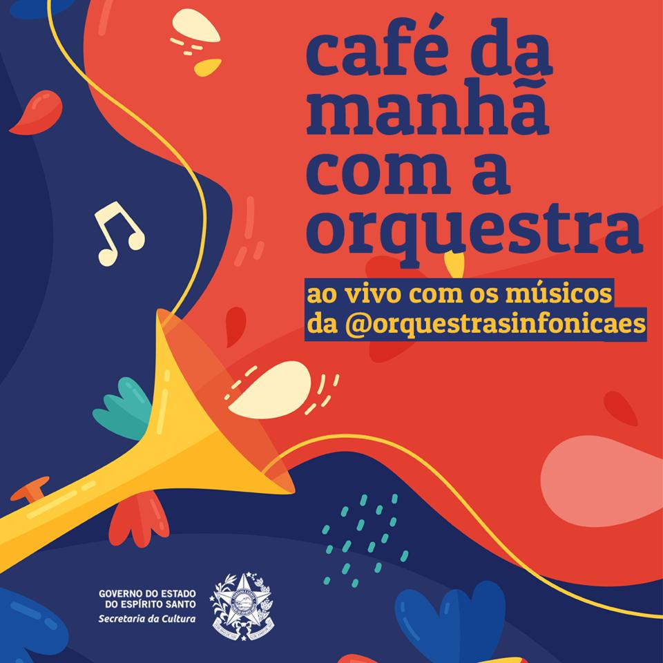 """Sinfônica do Espírito Santo promove apresentações on-line no """"Café com a Orquestra"""""""