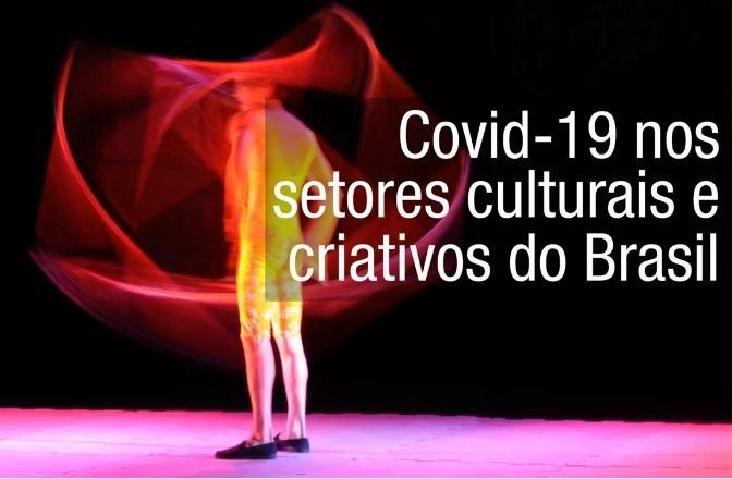Pesquisa vai medir impactos da Covid-19 nos setores culturais e criativos no Brasil