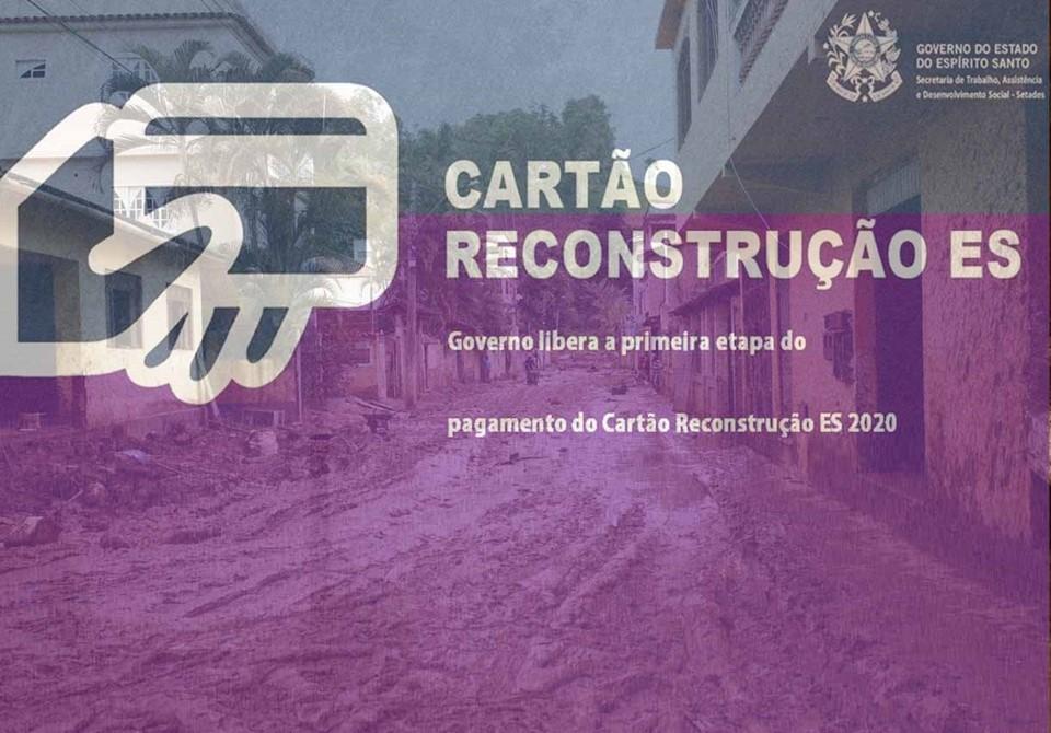 Governo libera primeira etapa do pagamento do Cartão Reconstrução ES 2020