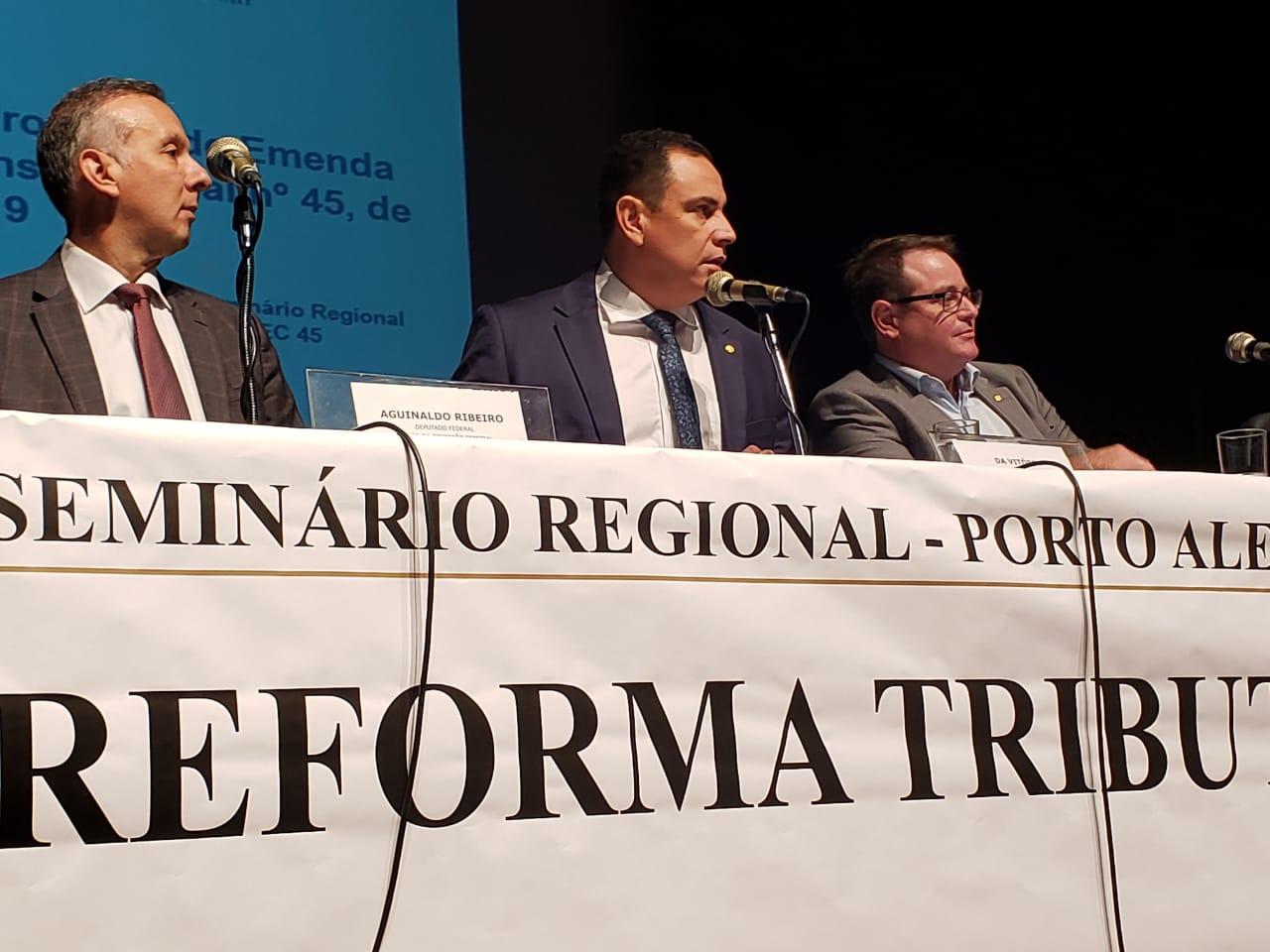 Deputado Da Vitória participa de Seminário da Reforma Tributária no Rio Grande do Sul