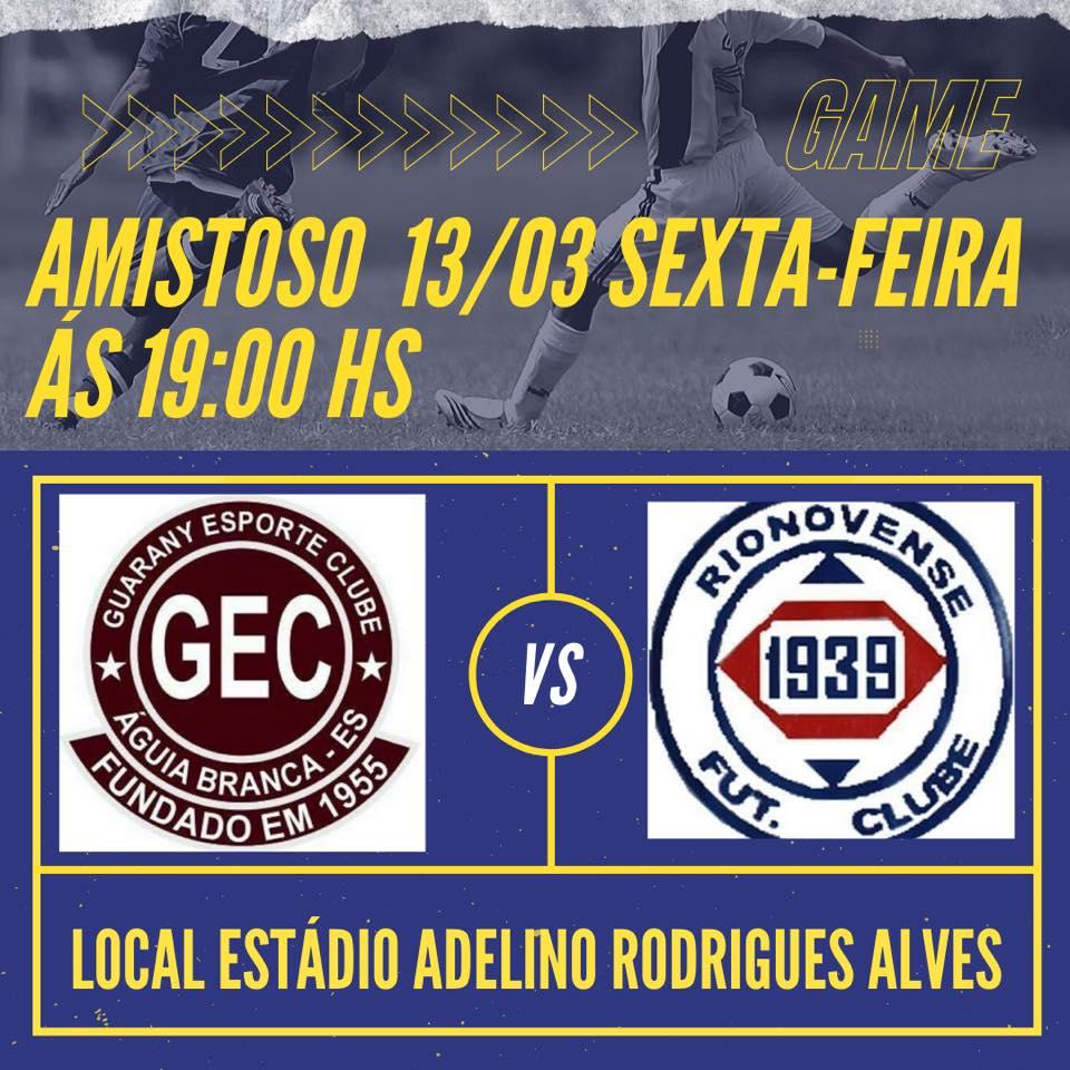 Guarany e Rionovense se enfrentam hoje (13)